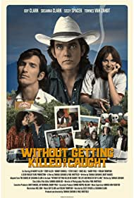 Townes van Zandt, Guy Clark, and Susanna Clark in Without Getting Killed or Caught (2021)