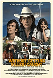 Without Getting Killed or Caught Poster