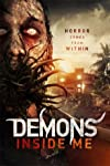 High Octane Pictures Presents Psychological Creature-Feature Demons Inside Me – Available for VOD September 8th