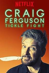 Craig Ferguson in Craig Ferguson: Tickle Fight (2017)