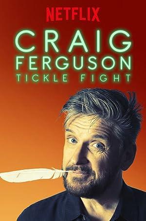 Where to stream Craig Ferguson: Tickle Fight