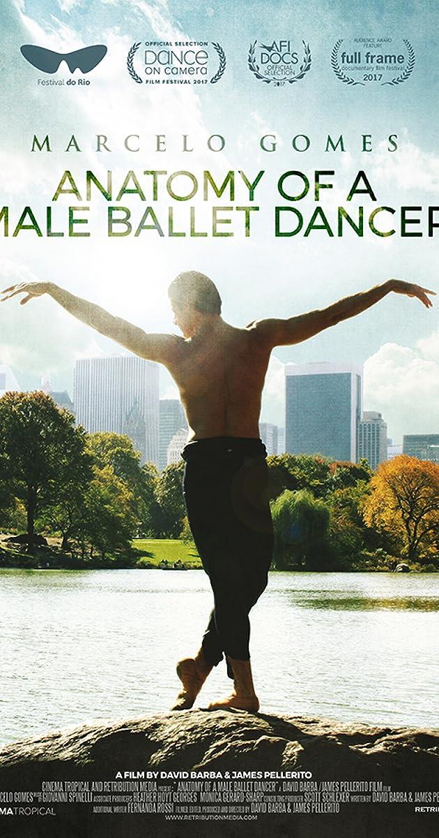 Anatomy of a Male Ballet Dancer (2017) - IMDb