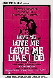 Love Me Like I Do Poster