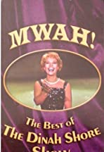 Mwah! The Best of the Dinah Shore Show