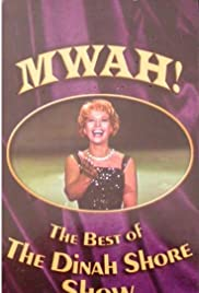 Mwah! The Best of the Dinah Shore Show Poster