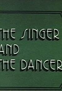 Primary photo for The Singer and the Dancer