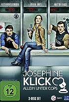 Josephine Klick - Allein unter Cops
