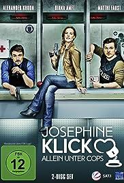 Josephine Klick - Allein unter Cops Poster