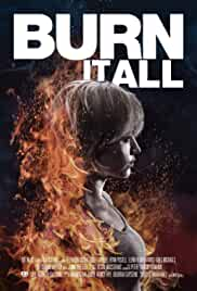 Burn It All (2021) HDRip english Full Movie Watch Online Free MovieRulz