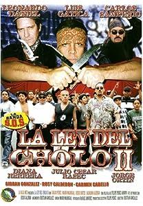 Movie a download La ley del cholo II [BRRip]