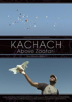 Kachach, Au-Dessus de Zaatari