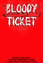 Bloody Ticket