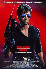 Cobra(1986) Poster - Movie Forum, Cast, Reviews