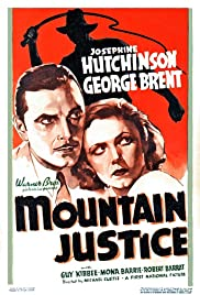 Mountain Justice (1937) Poster - Movie Forum, Cast, Reviews