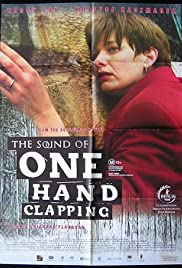 The Sound of One Hand Clapping Poster