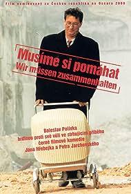 Bolek Polívka in Musíme si pomáhat (2000)
