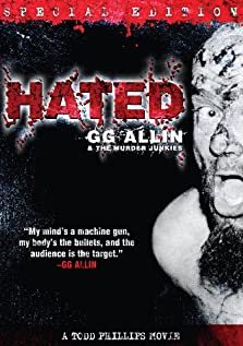 Hated: GG Allin & the Murder Junkies (1993)
