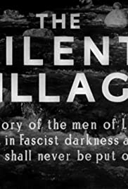 The Silent Village(1943) Poster - Movie Forum, Cast, Reviews