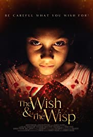 The Wish and The Wisp Poster