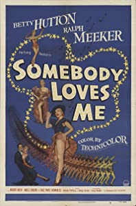 Somebody Loves Me by Norman Taurog