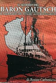 Il Naufragio del Baron Gautsch (The Sinking of Baron Gautsch) (2011)