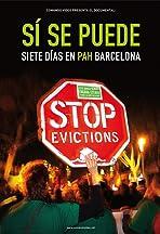 Sí se puede. Siete días en PAH Barcelona