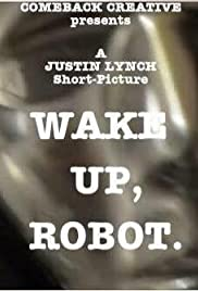Wake Up, Robot Poster