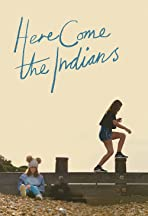 Here Come the Indians