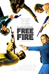 'Free Fire' Sweepstakes: Enter to Win Ben Wheatley Shoot-Em-Up on Blu-ray