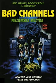 Bad Channels(1992) Poster - Movie Forum, Cast, Reviews