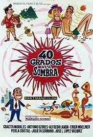 40 grados a la sombra Poster