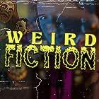 Weird Fiction (2018)