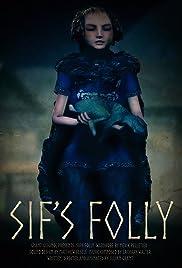 Sif's Folly Poster