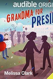 Grandma for President