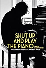Shut Up and Play the Piano Poster