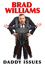 Brad Williams: Daddy Issues Poster