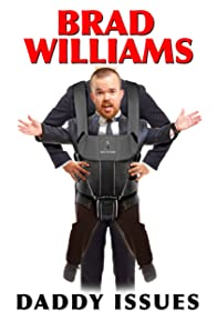 Primary photo for Brad Williams: Daddy Issues