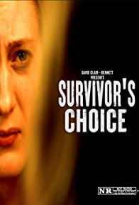 Primary photo for Survivor's Choice