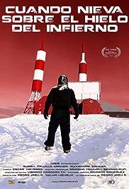 Cuando nieva sobre el hielo del infierno Poster
