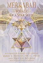 Merkabah: Voyage of a Star Seed