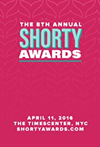 Primary photo for 8th Annual Shorty Awards