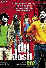 Dil Dosti Etc(2007) Poster - Movie Forum, Cast, Reviews