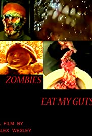 Zombies Eat My Guts Poster
