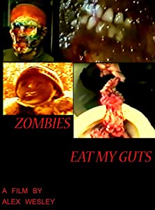 Dvdrip movie downloads Zombies Eat My Guts [avi]