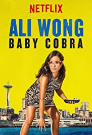 Ali Wong: Baby Cobra (2016) Poster - Movie Forum, Cast, Reviews