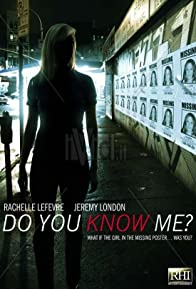 Primary photo for Do You Know Me?
