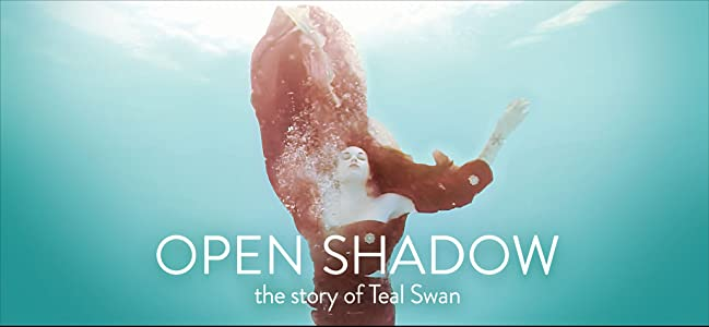Watch one the movie Open Shadow: The Story of Teal Swan [1080pixel]