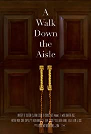 A Walk Down the Aisle Poster