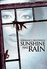 Primary photo for Sunshine Has Rain