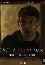 Once a Good Man